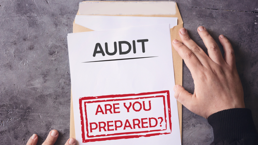 Audit: Are you prepared?