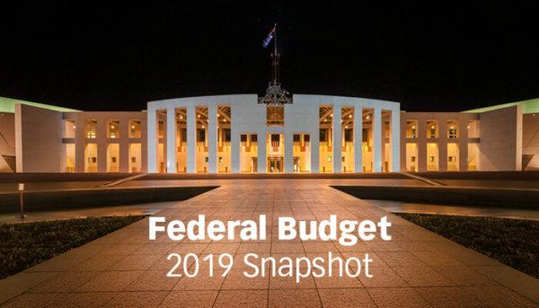 Federal Budget 2019 Snapshot